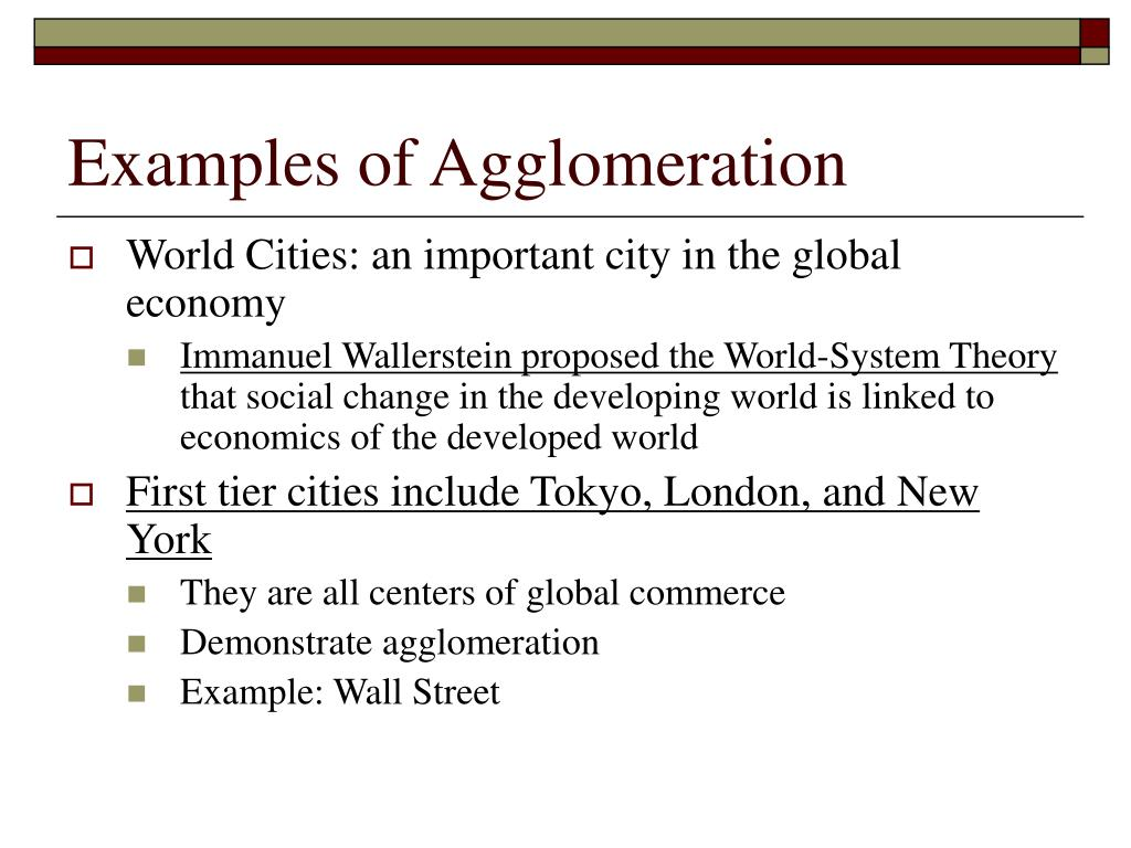 Examples of Agglomeration