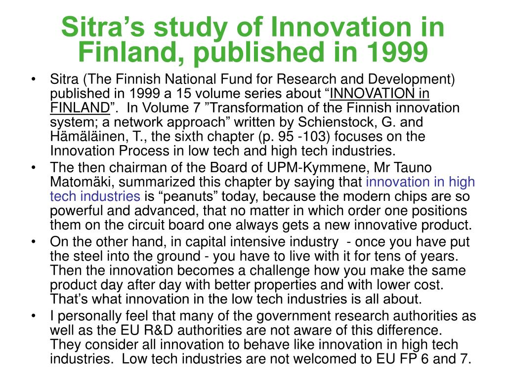 Sitra's study of Innovation in Finland, published in 1999