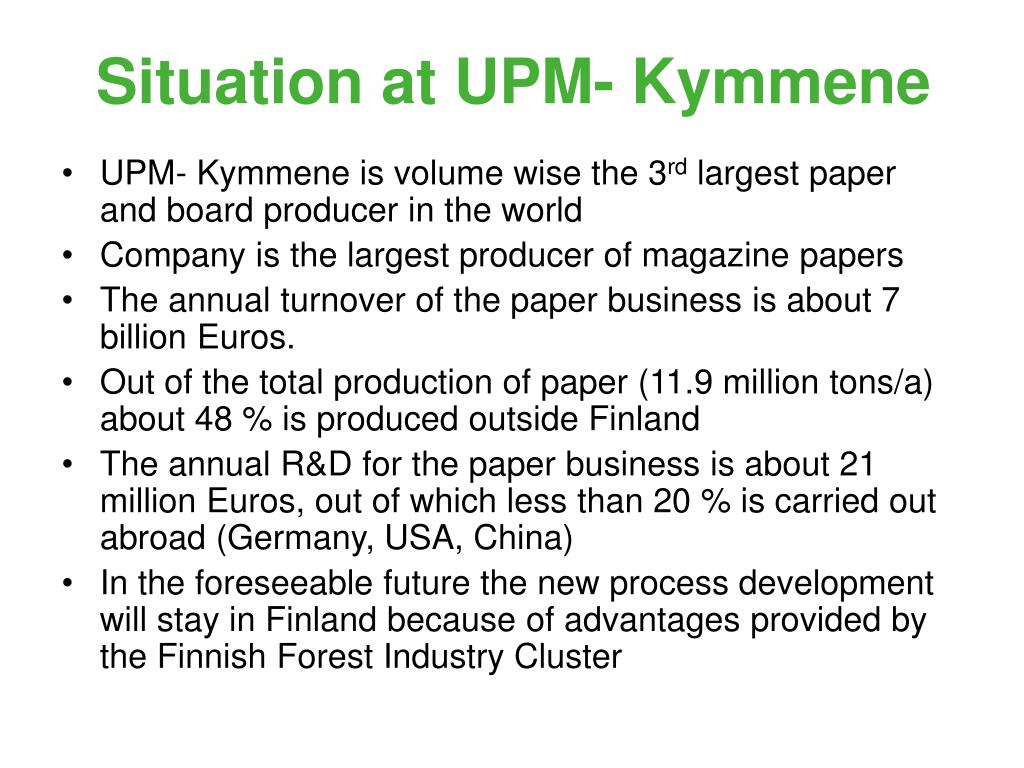 Situation at UPM- Kymmene