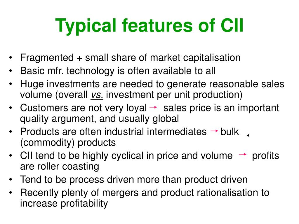 Typical features of CII