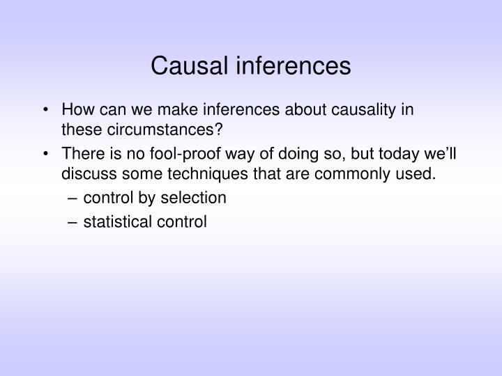 Causal inferences3