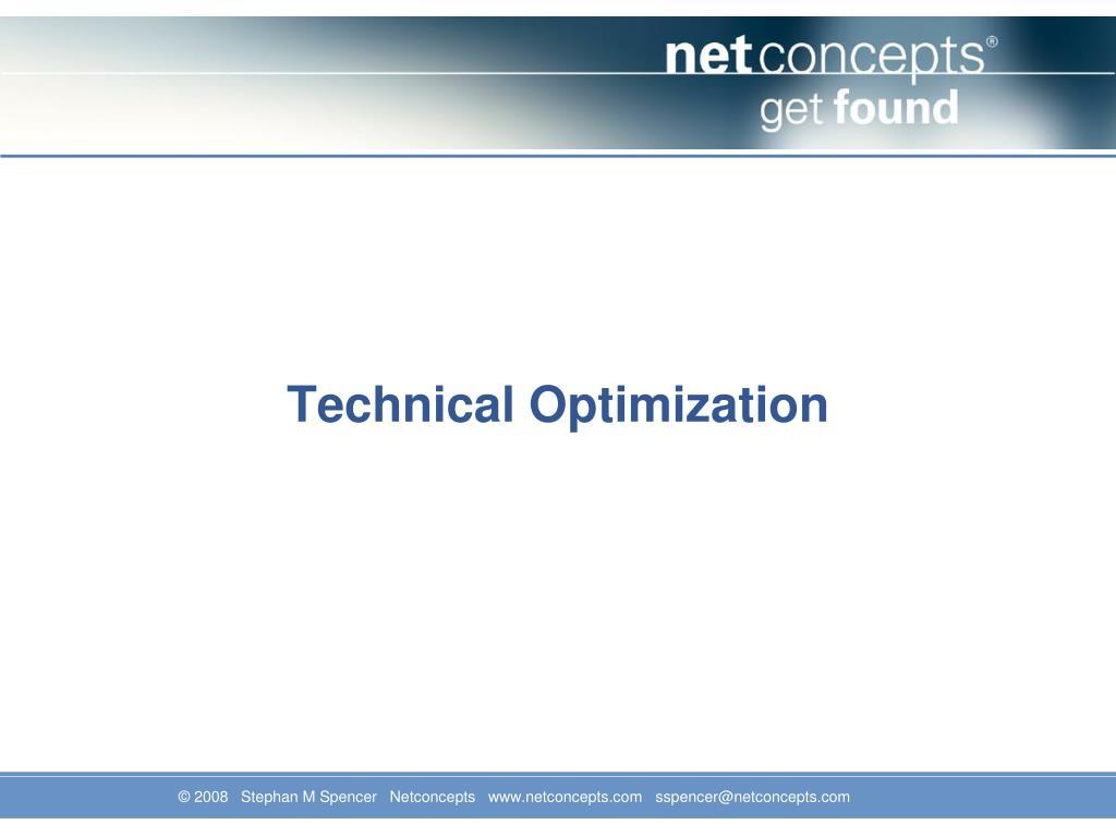 Technical Optimization