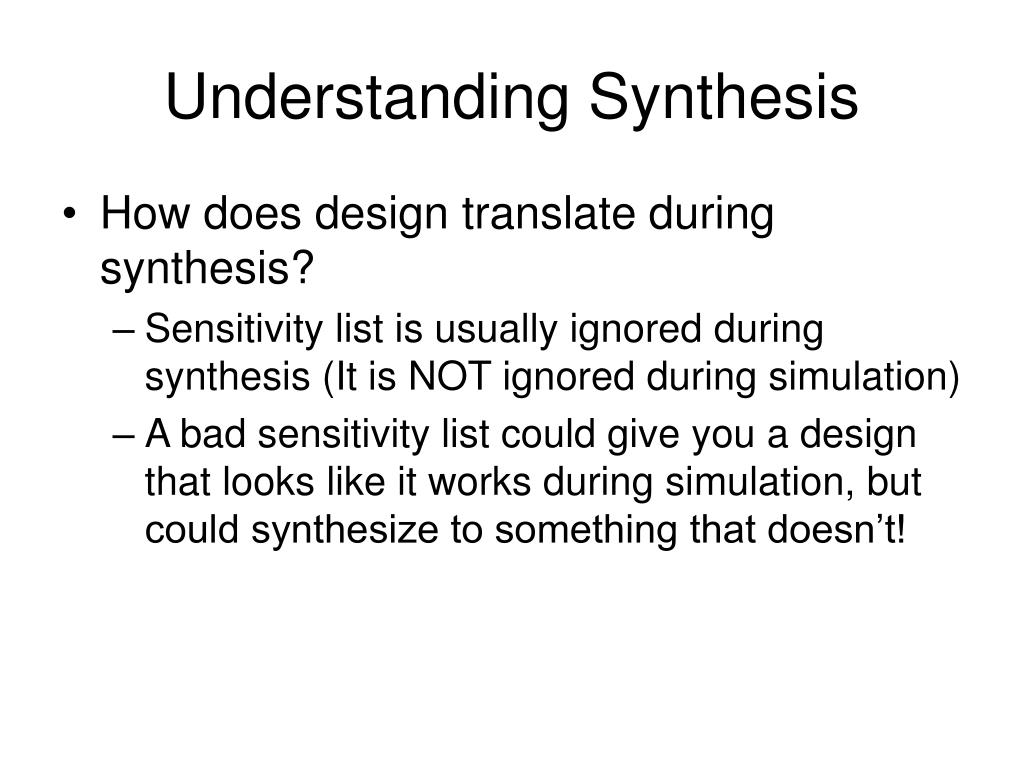 Understanding Synthesis