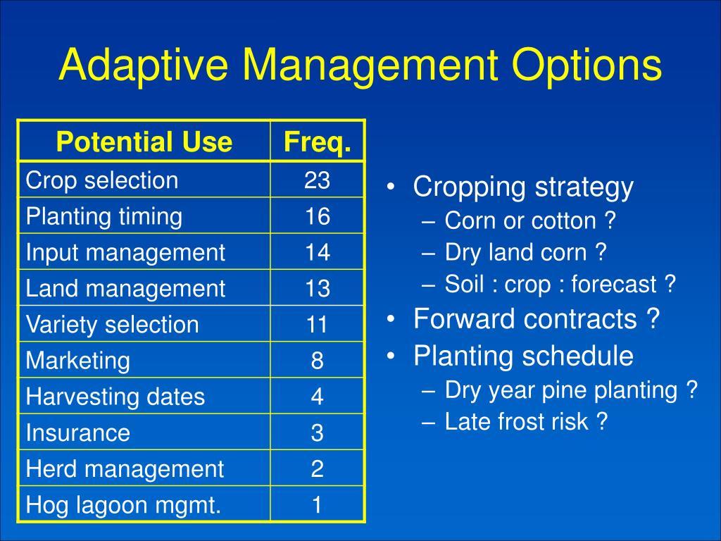 Adaptive Management Options