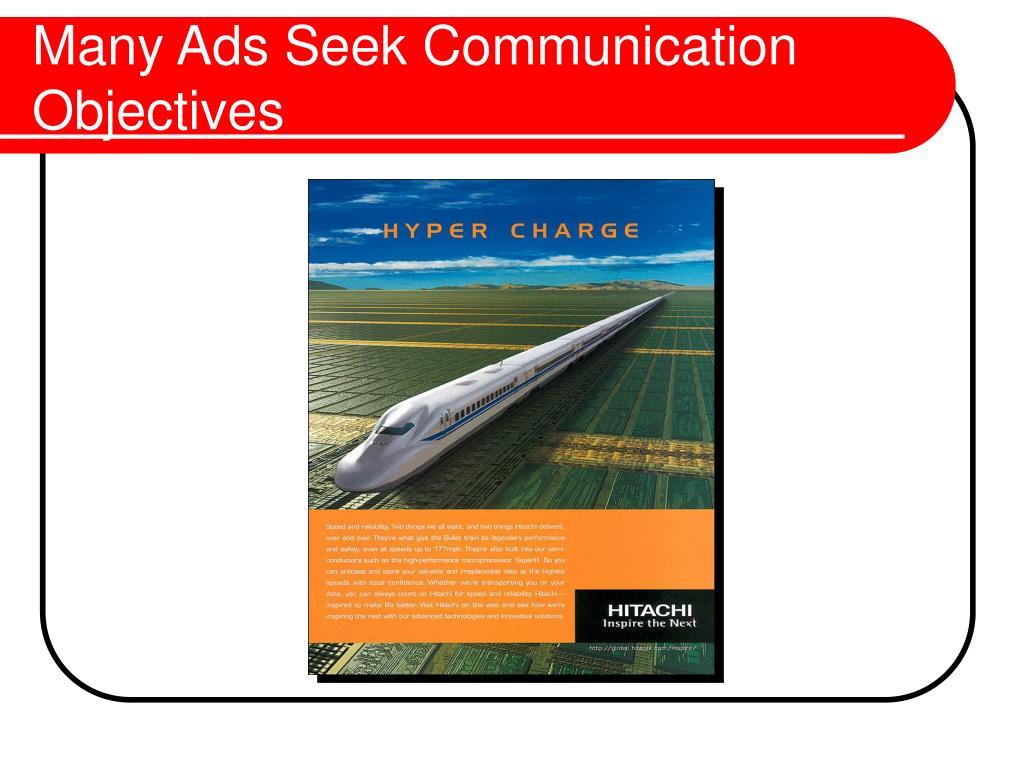 Many Ads Seek Communication Objectives