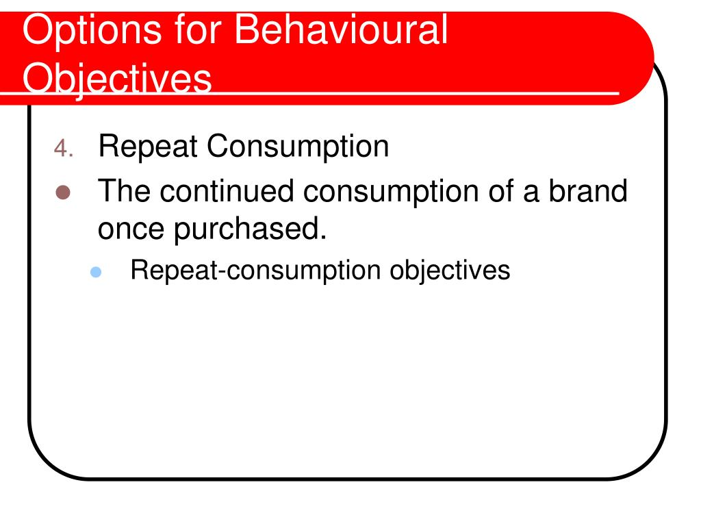 Options for Behavioural Objectives