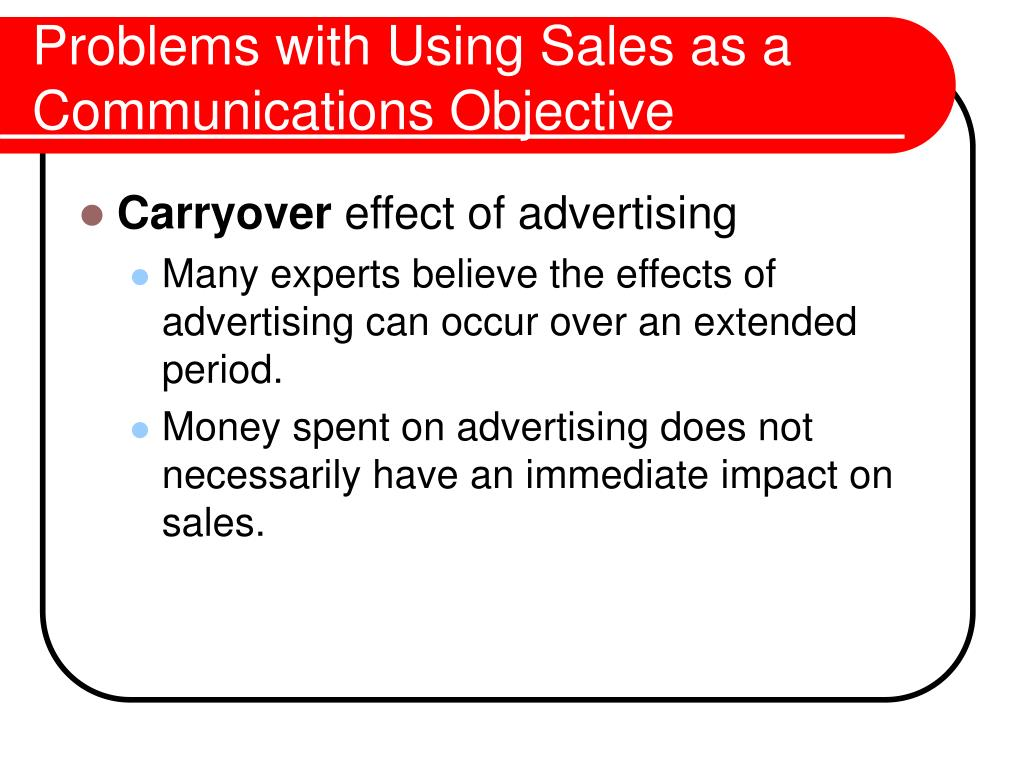 Problems with Using Sales as a Communications Objective