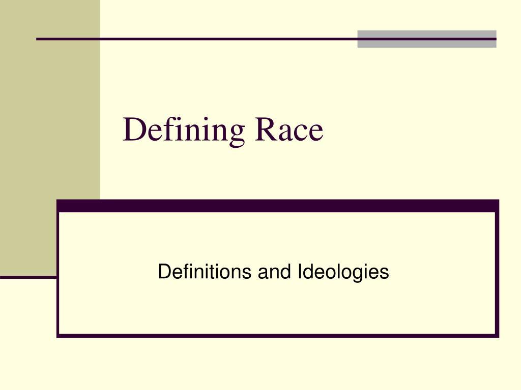 Defining Race