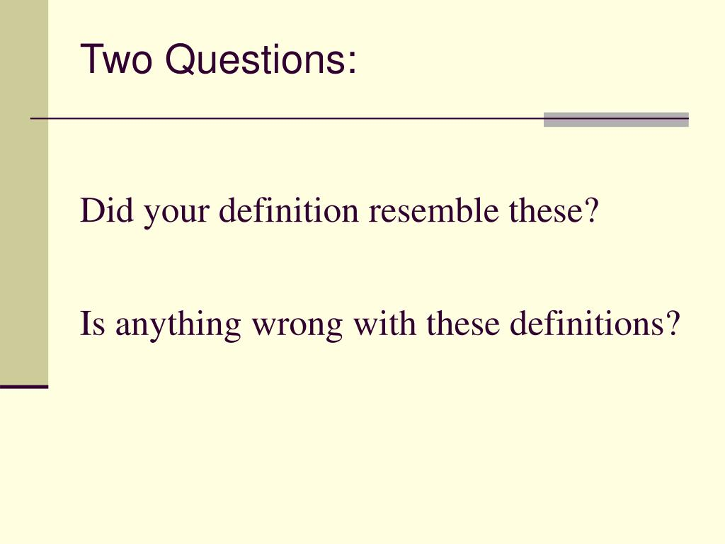 Did your definition resemble these?