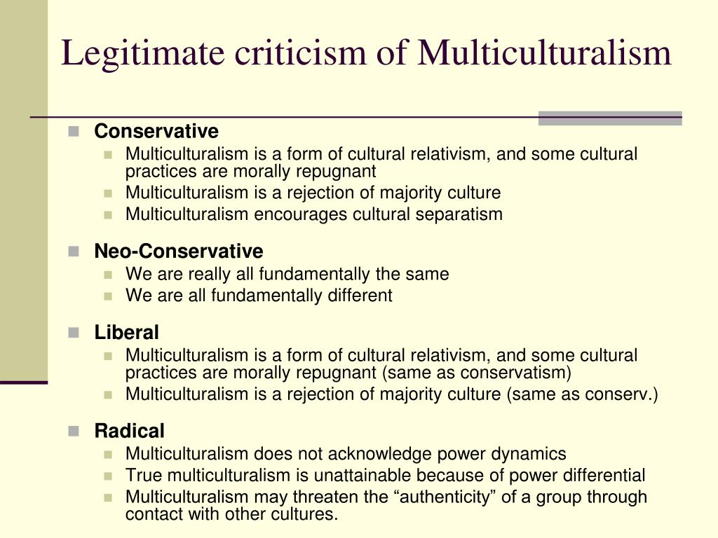 Legitimate criticism of Multiculturalism