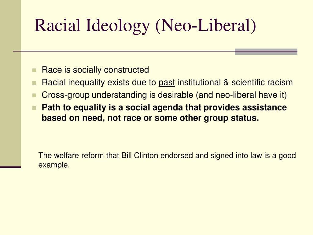 Racial Ideology (Neo-Liberal)
