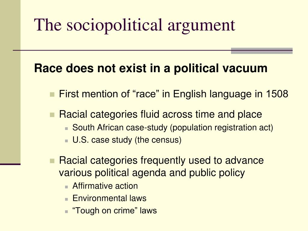 The sociopolitical argument