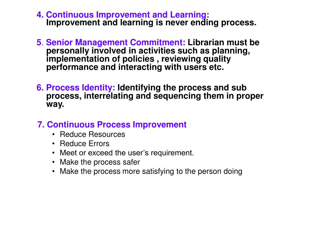 4. Continuous Improvement and Learning:
