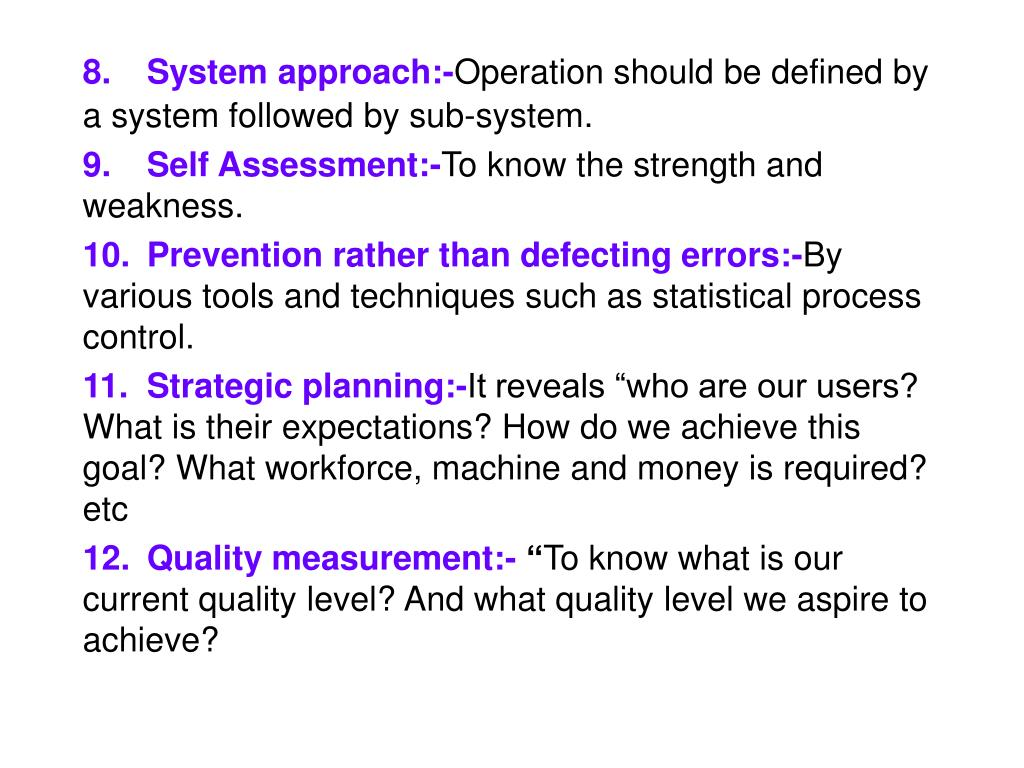 8. System approach:-