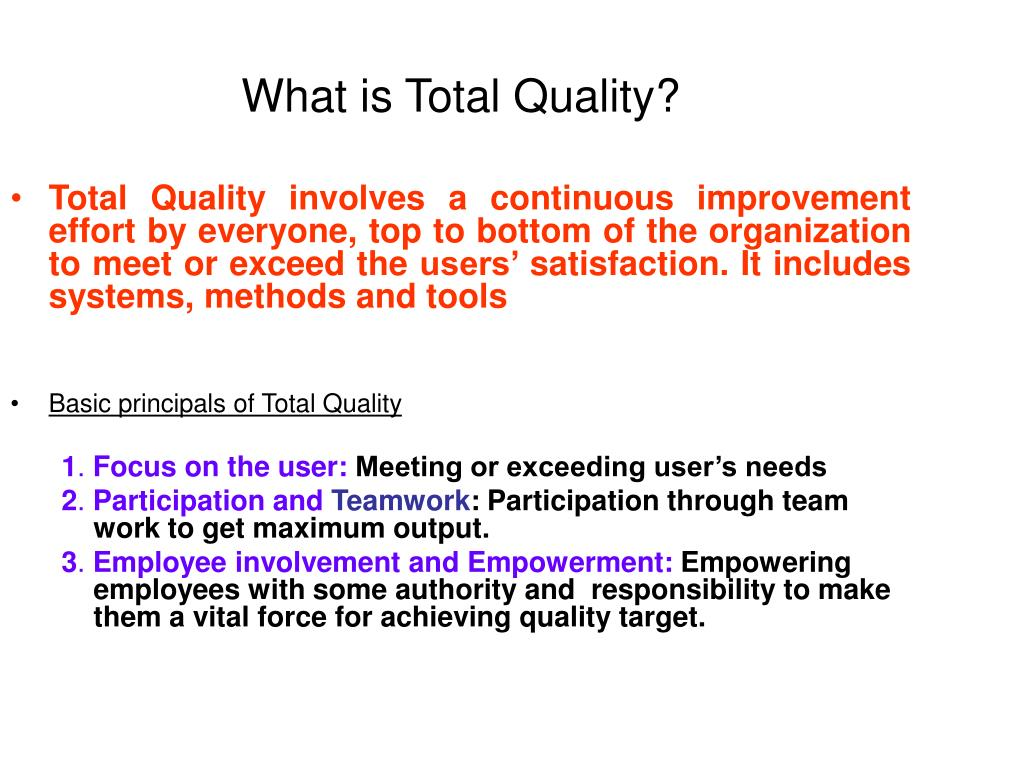 What is Total Quality?