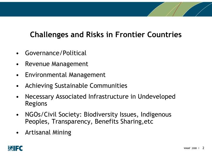 Challenges and risks in frontier countries l.jpg