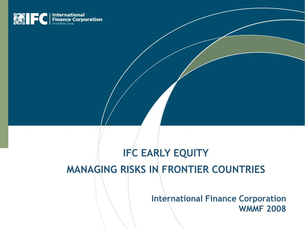 IFC EARLY EQUITY