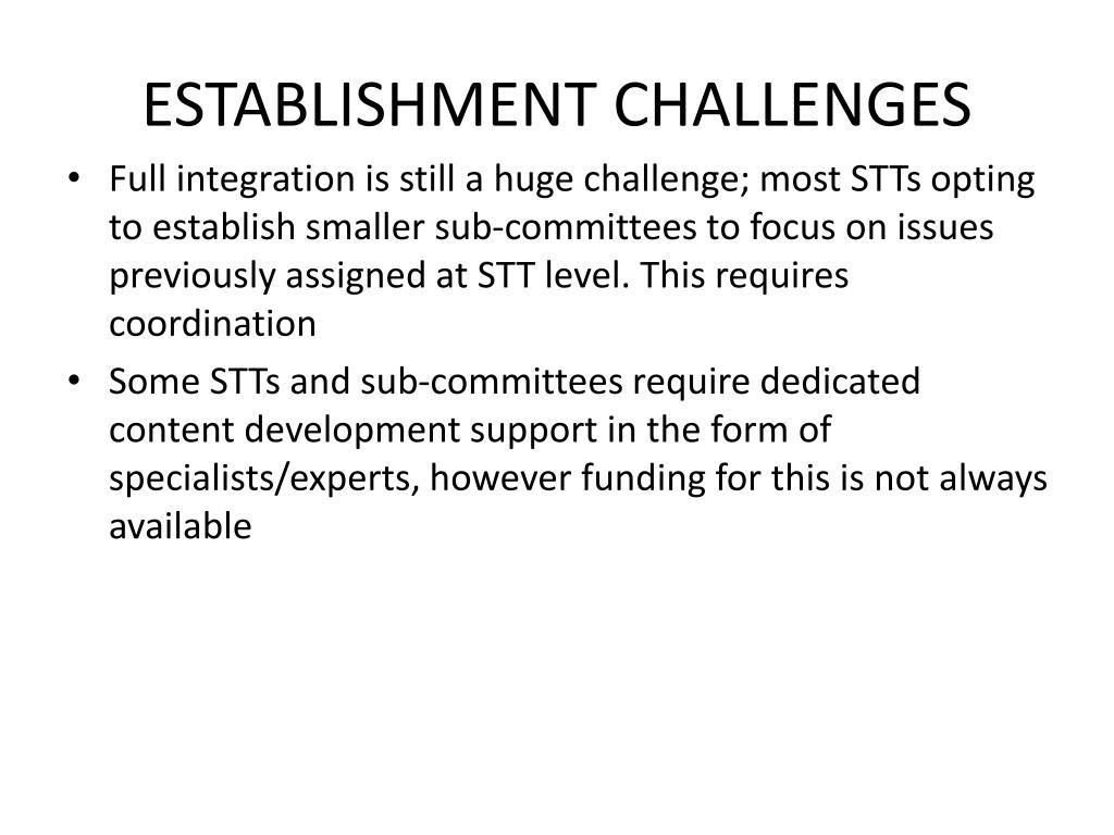 ESTABLISHMENT CHALLENGES