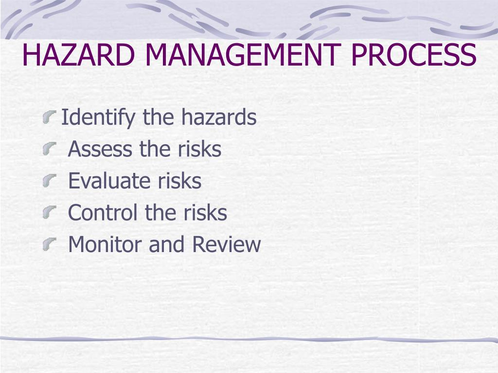 HAZARD MANAGEMENT PROCESS