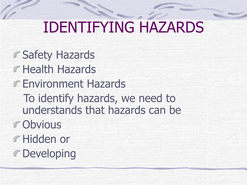 IDENTIFYING HAZARDS