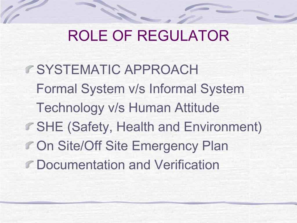 ROLE OF REGULATOR