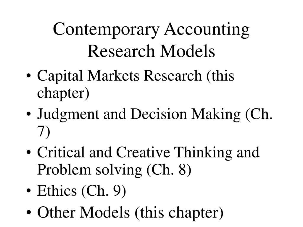 Contemporary Accounting Research Models