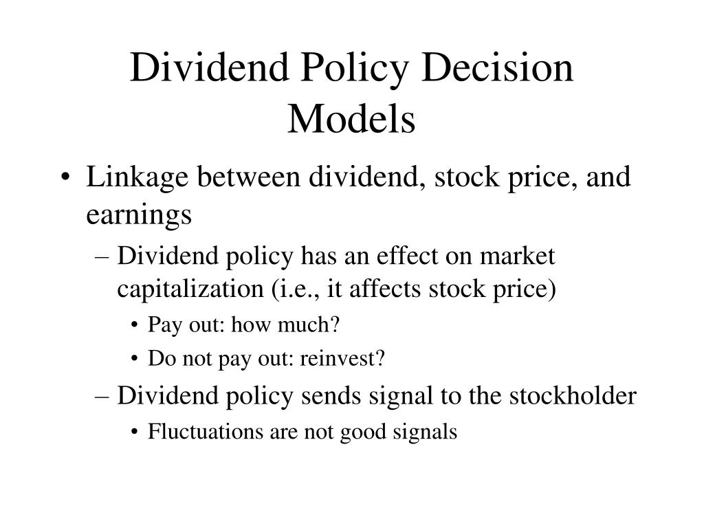 Dividend Policy Decision Models