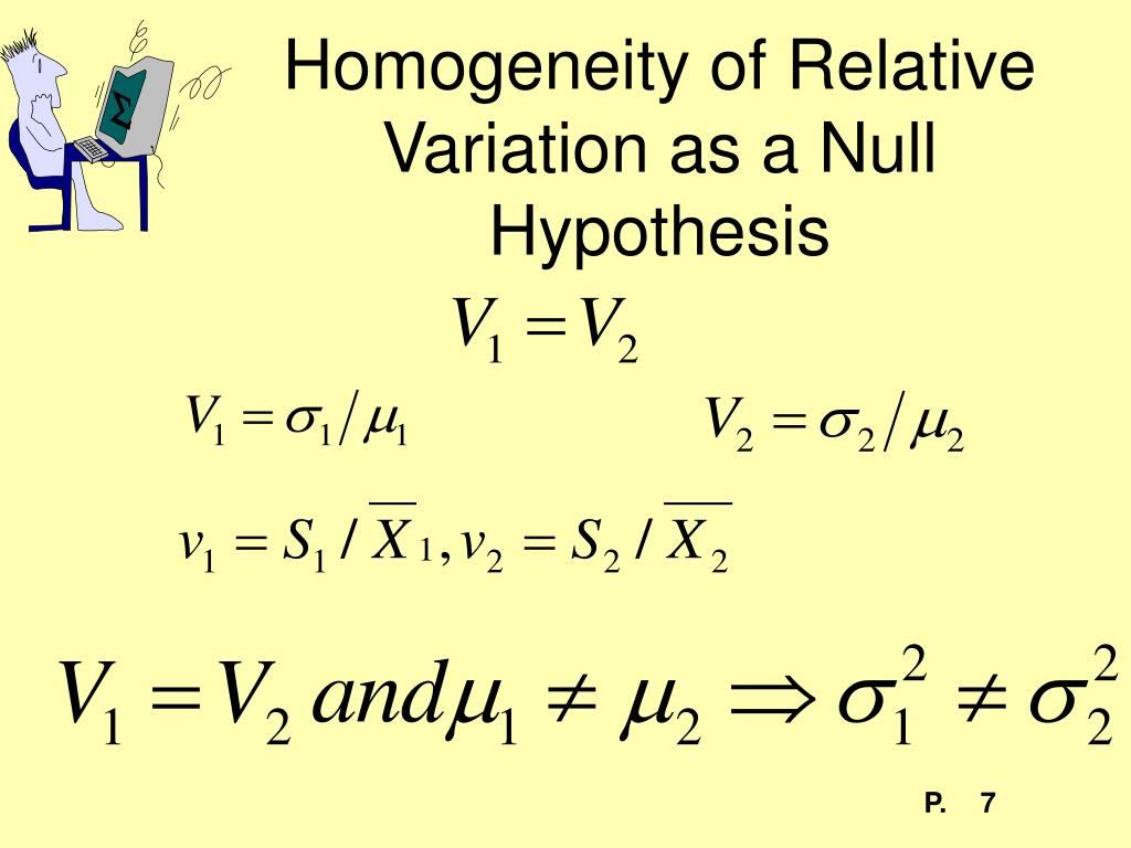 Homogeneity of Relative Variation as a Null Hypothesis