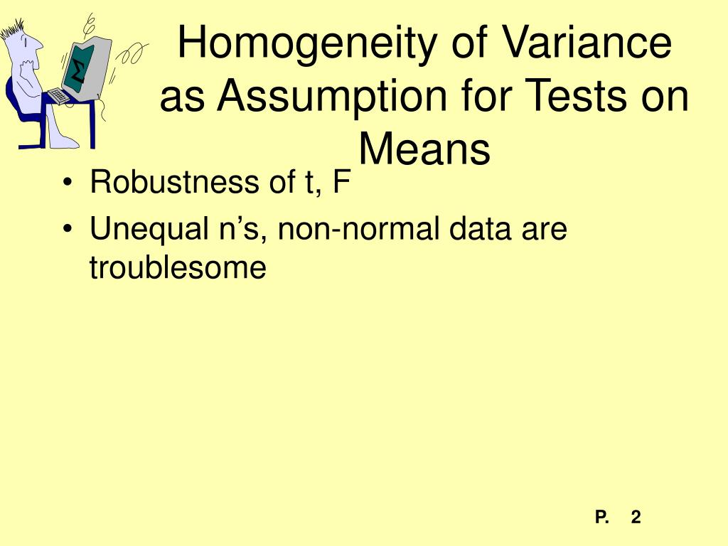 Homogeneity of Variance as Assumption for Tests on Means