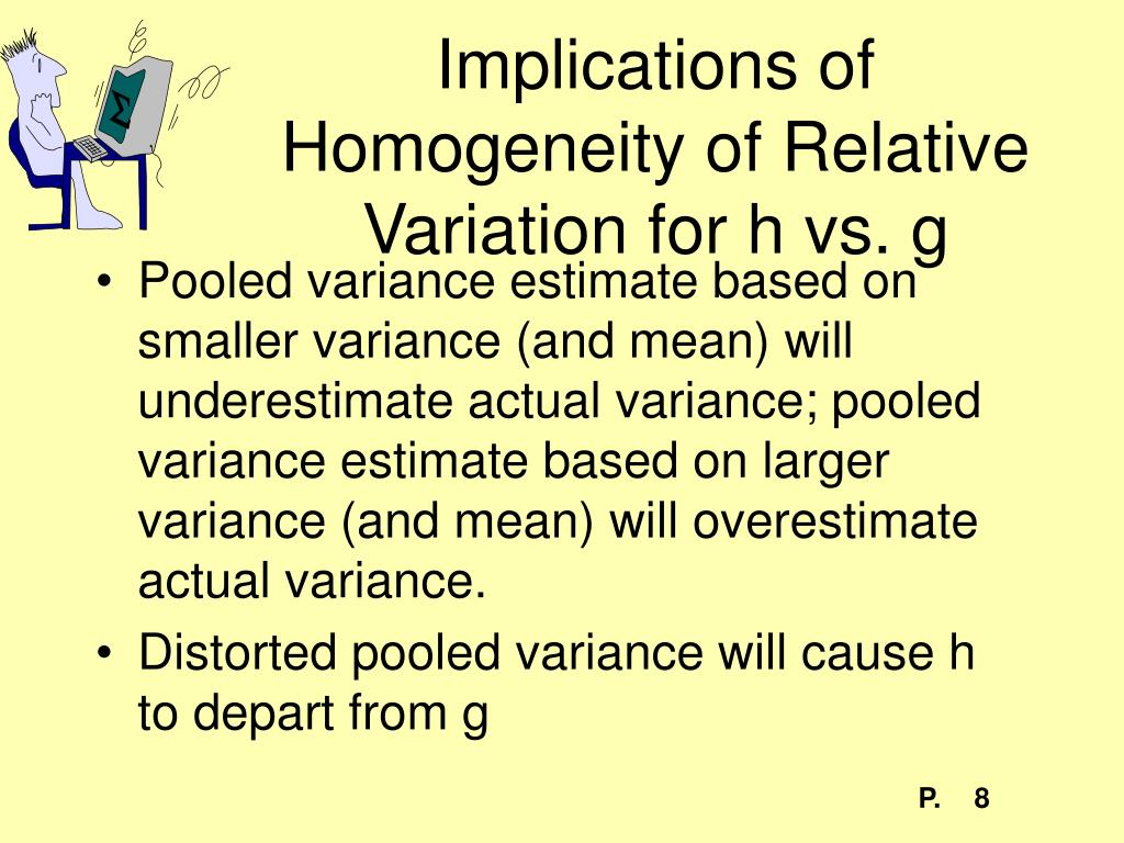 Implications of Homogeneity of Relative Variation for h vs. g