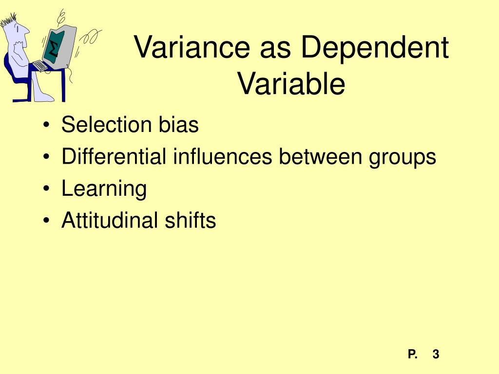 Variance as Dependent Variable