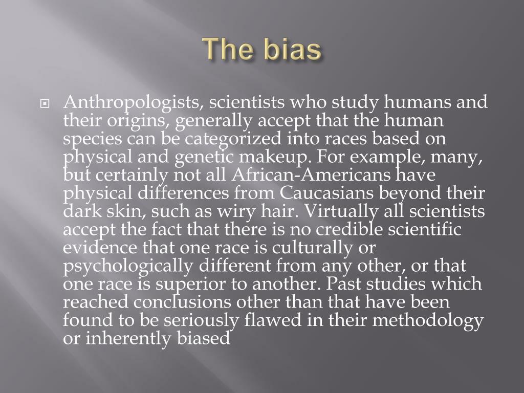 The bias
