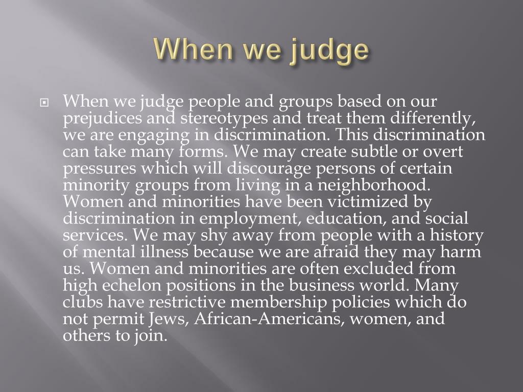 When we judge