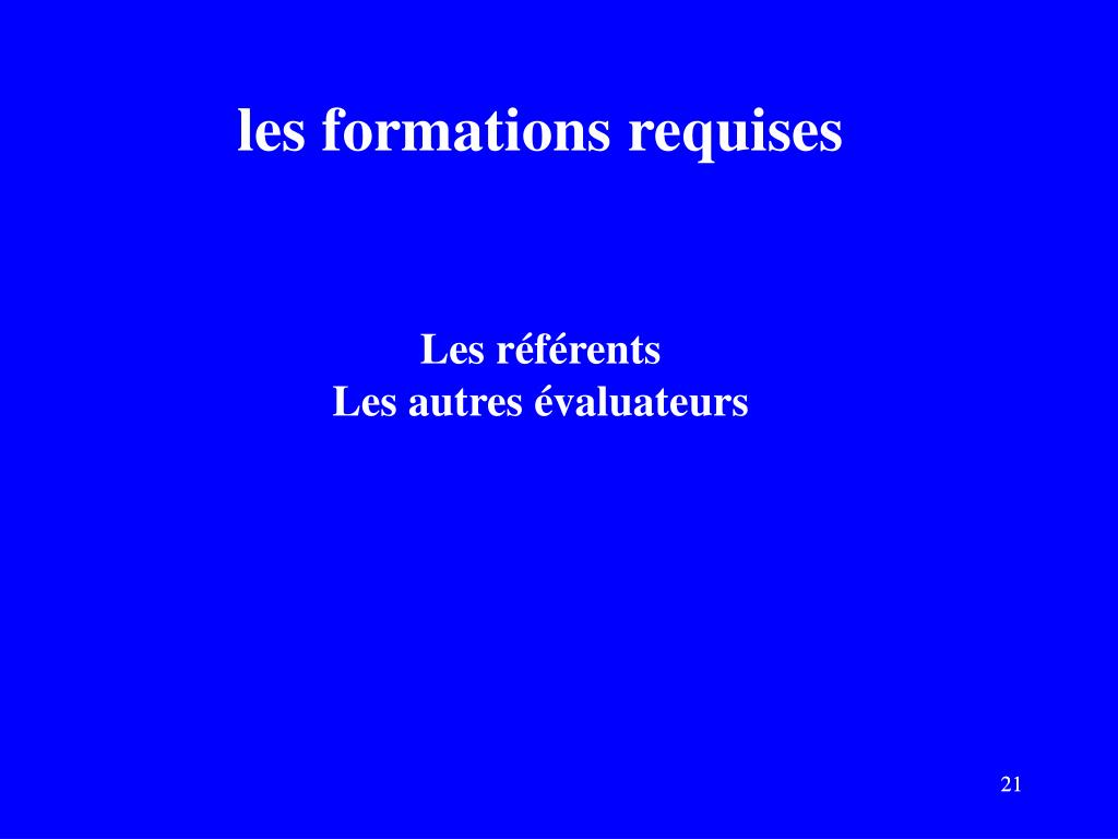 les formations requises