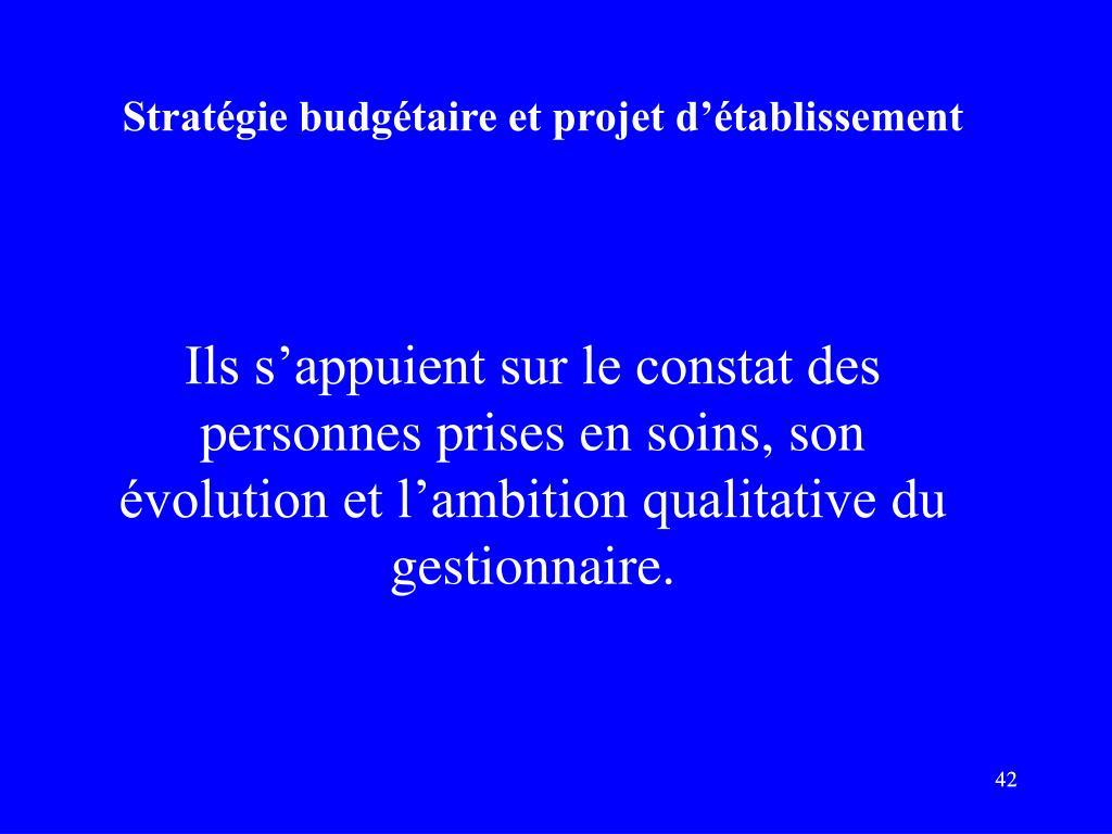 Stratégie budgétaire et projet d'établissement