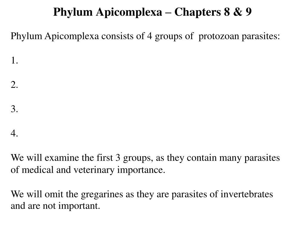 Phylum Apicomplexa – Chapters 8 & 9