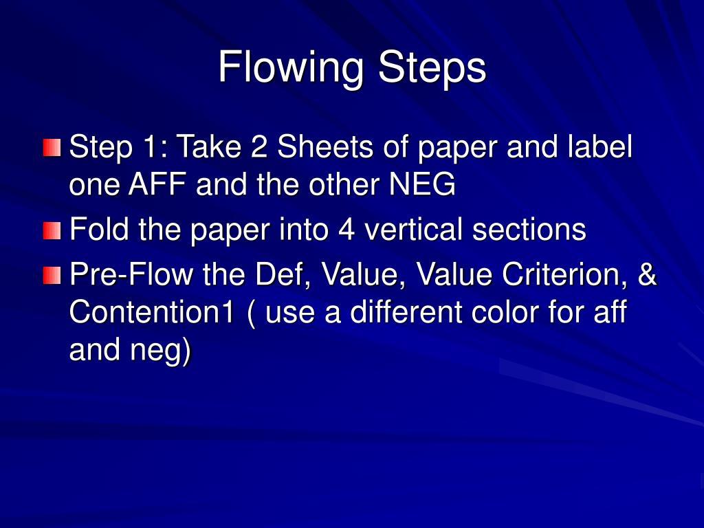 Flowing Steps