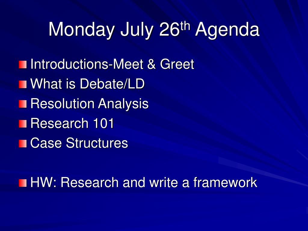 Monday July 26
