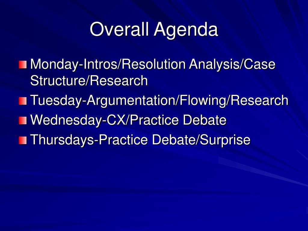 Overall Agenda