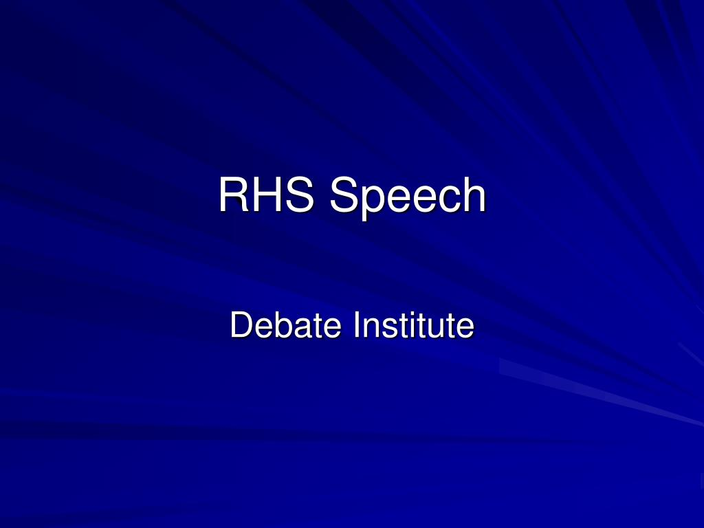 RHS Speech