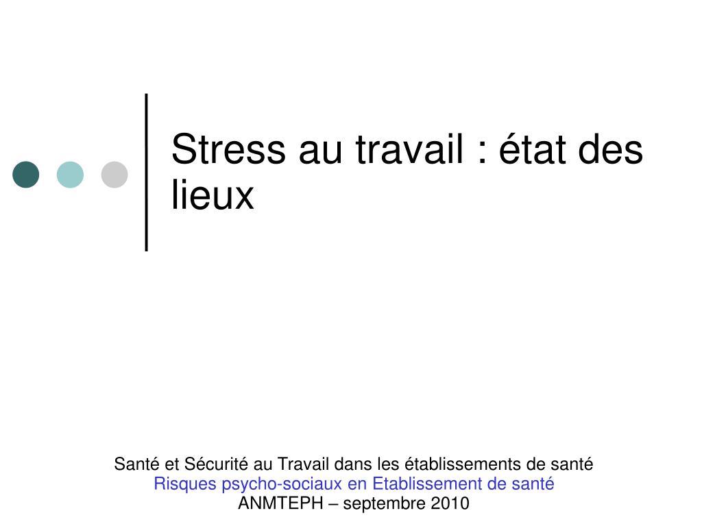 Ppt la pr vention et la lutte contre le stress au for Stress travail