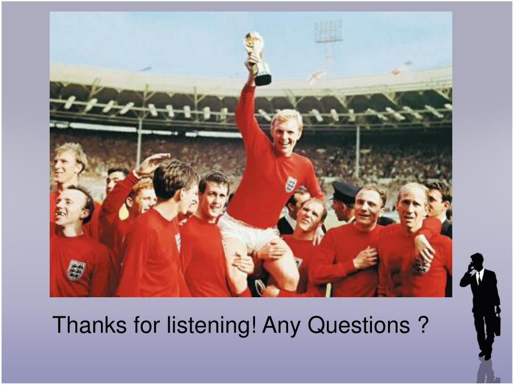 Thanks for listening! Any Questions ?
