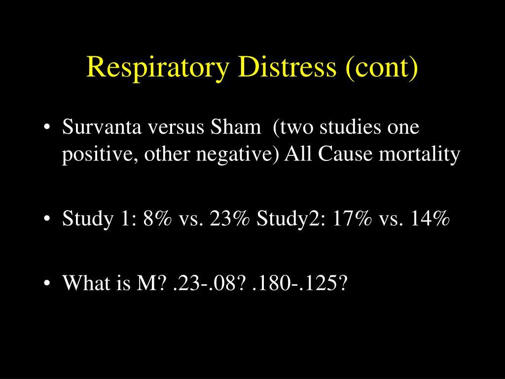 Respiratory Distress (cont)