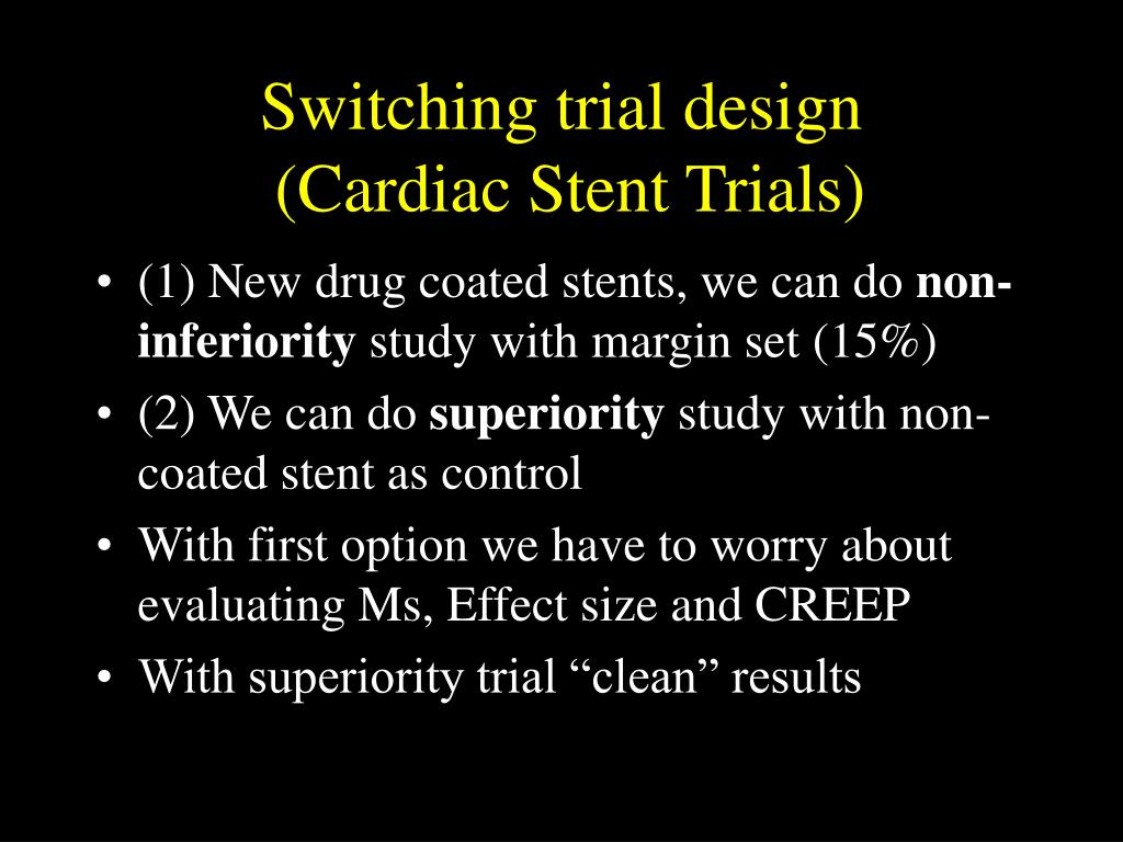 Switching trial design