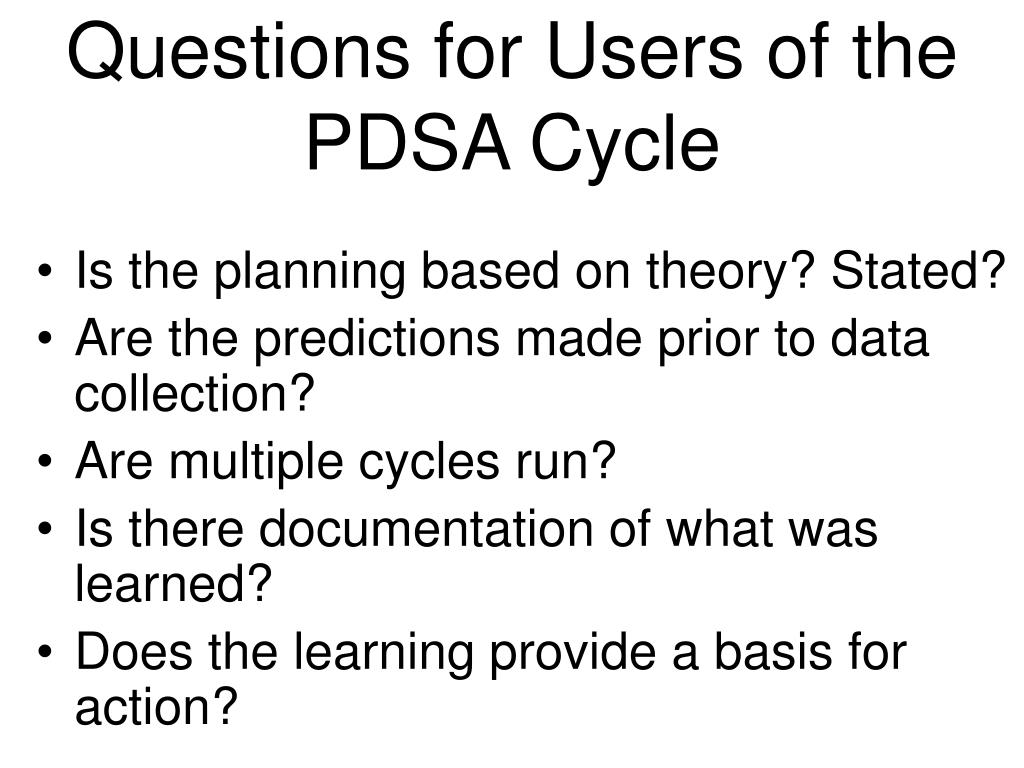 Questions for Users of the PDSA Cycle