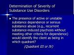 determination of severity of substance use disorders