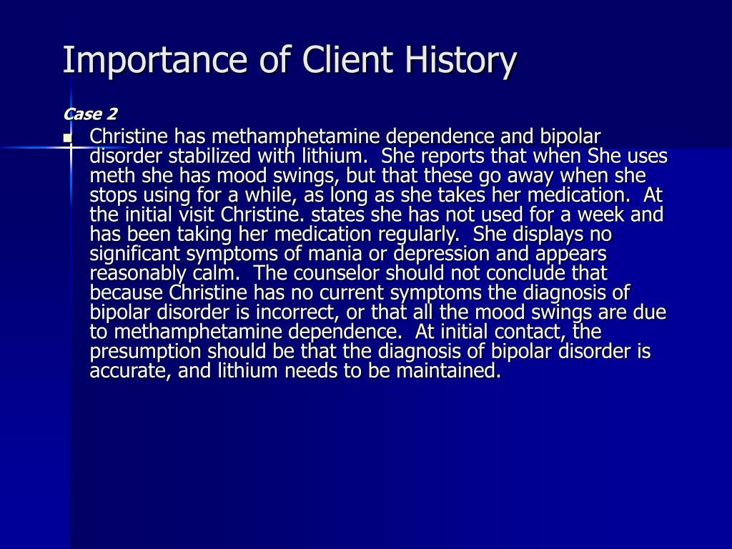 Importance of Client History