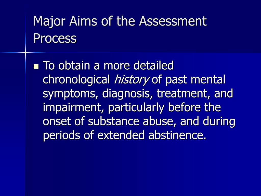 Major Aims of the Assessment Process