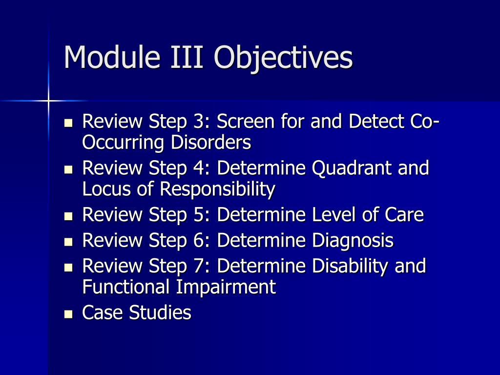 Module III Objectives