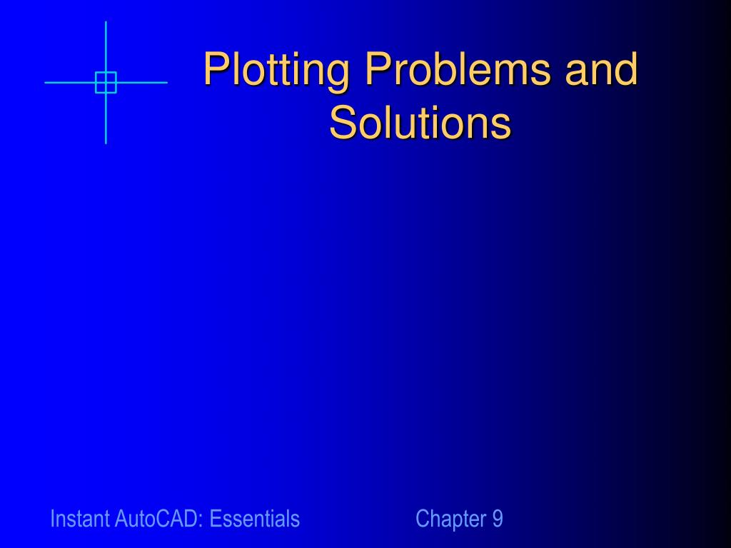 Plotting Problems and Solutions